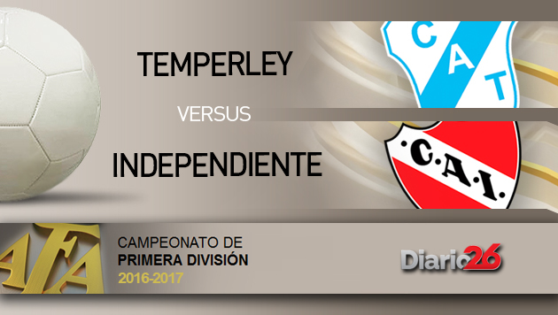Torneo Primera Divisi�n 2016-2017 - Temperley vs. Independiente