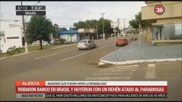 Robaron banco en Brasil, tomaron rehenes y huyeron en auto con patente argentina