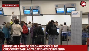 Anuncian paro de aeronáuticos el día que comienzan las vacaciones de invierno