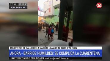 Cuarentena por coronavirus en barrios humildes: desesperación, enfrentamientos y disparos