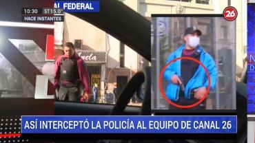 Equipo de Canal 26 amenazado e interceptado por policía en controles por cuarentena