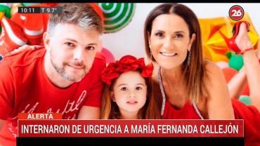 """Internaron de urgencia a María Fernanda Callejón y a su famila: """"Estamos intoxicados por monóxido de carbono"""""""