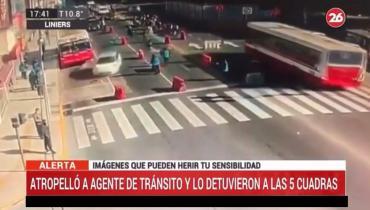 VIDEO: atropelló a agente de tránsito en Liniers y lo detuvieron a 5 cuadras