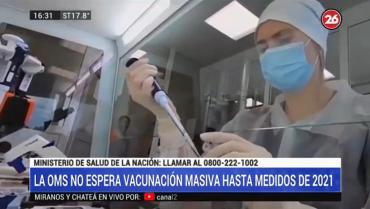 Coronavirus: la OMS dijo que no habrá vacunaciones masivas hasta mediados de 2021