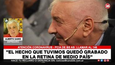 El emotivo recuerdo de Alberto Samid para Mauro Viale: