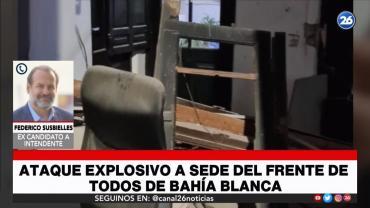 Dirigente del Frente de Todos, por atentado en Bahía Blanca: